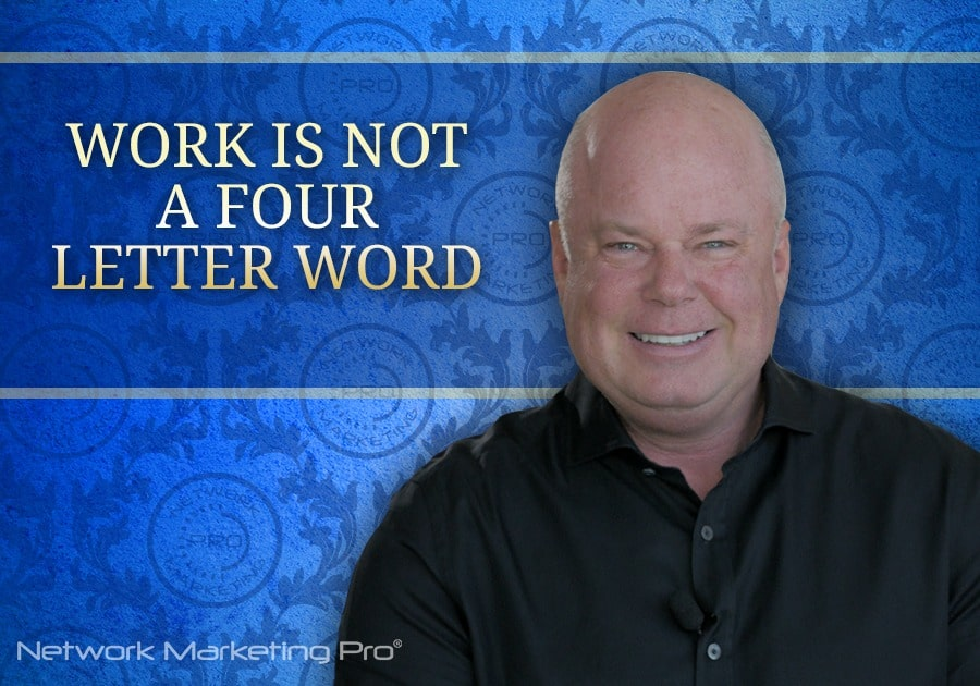 Work is Not a Four Letter Word