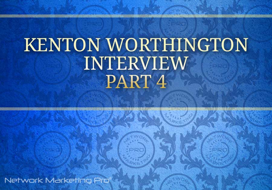 Kenton Worthington Part 4