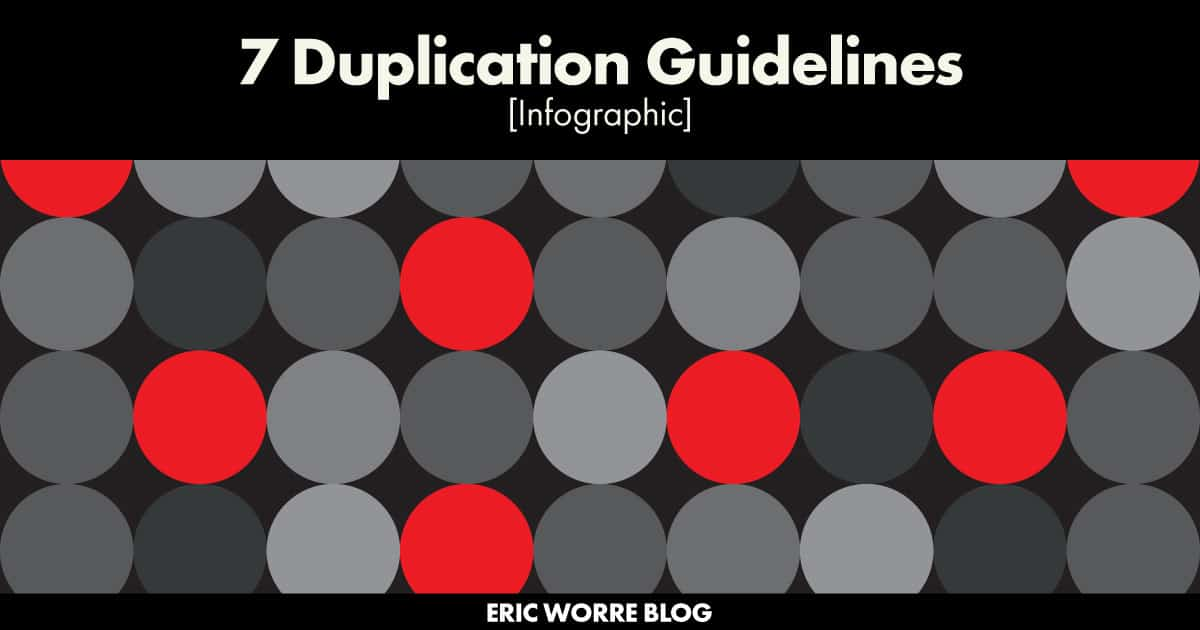 7 Duplication Guidelines