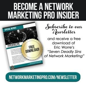 Become a Network Marketing Pro Insider -- Sign up for our Newsletter!