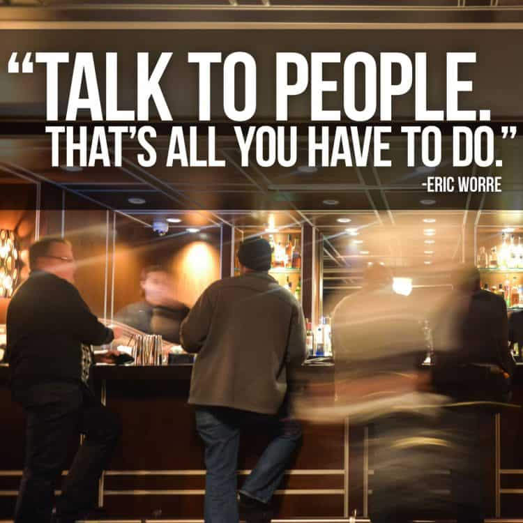 Talk to People