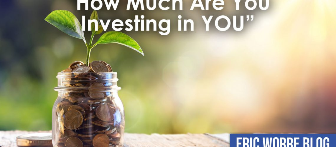 How Much Are You Investing in YOU