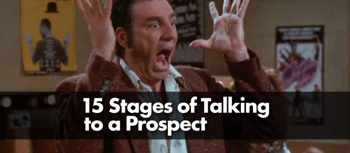15 Stages of Talking to a Prospect