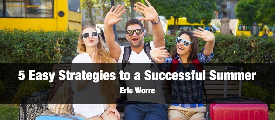 5 Easy Strategies Successful Summer