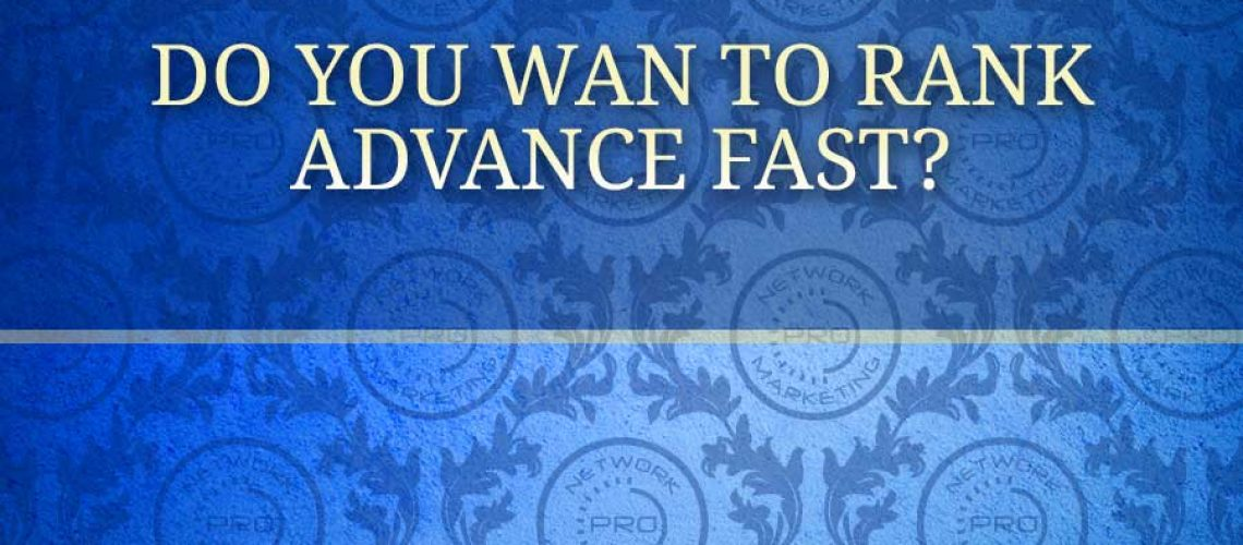 Do you Want to Rank Advance Fast?