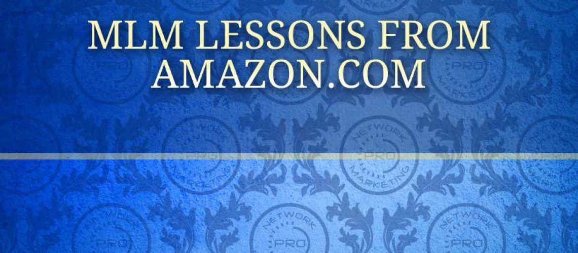 MLM Lessons from Amazon.com