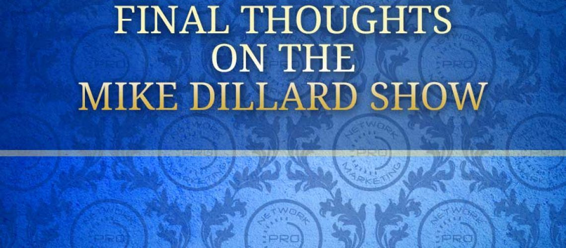 Final Thoughts on the Mike DIillard Interview