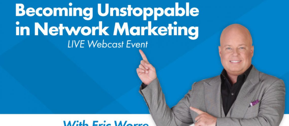 Becoming Unstoppable in Network Marketing
