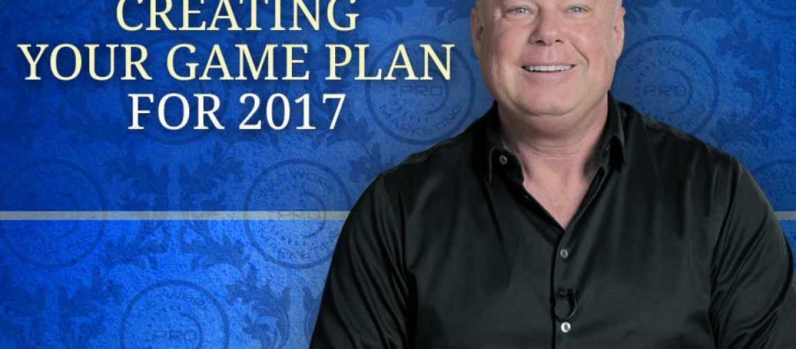 Creating Your Game Plan for 2017