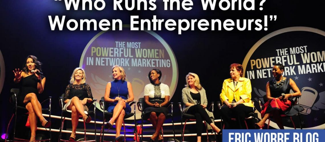 Who Runs The World? Women Entrepreneurs!