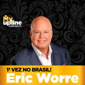Eric Worre is Coming to Brazil!