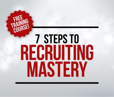 7 Steps To Recruiting Mastery – Free Online Training Class